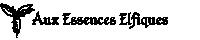 Annonce - Réouverture d'Aux Essences Elfiques, vente de fondants parfumés Aux Essences Elfiques